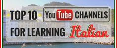 Top 10 YouTube Channels for Learning Italian http://takelessons.com/blog/learn-italian-youtube-z09?utm_source=Social&utm_medium=Blog&utm_campaign=Pinterest