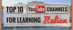 Top 10 YouTube Channels for Learning Italian http://takelessons.com/blog/learn-italian-youtube-z09?utm_source=Social&utm_medium=Blog&utm_campaign=Pinterest