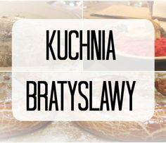 Kuchnia Bratysławy i przepis na bratysławskie rogaliki :) | Zależna w podróży | Posmakuj świata  #podróże #travelblog #Słowacja #Bratislava