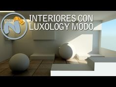 LUXOLOGY MODO FOR INTERIORS - YouTube