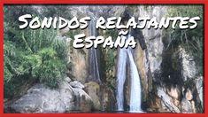 Sonidos Relajantes España ** Camino por dentro de una cascada *
