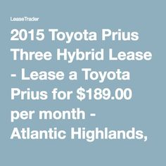 2015 Toyota Prius Three Hybrid Lease - Lease a Toyota Prius for $189.00 per month - Atlantic Highlands, New Jersey 07716 - 2015 Toyota Prius III Hybrid Lease - Toyota Prius Lease - 2015 Toyota Prius Lease Special - Lease Promotion on Toyota Lease