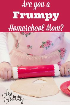 How NOT to be a Frumpy Homeschool Mom - Joy in the Journey
