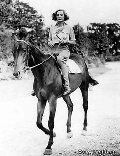 Beryl Markham Who was Felicity in 'Out of Africa' written by Karen Blixen . Beryl wrote her own autobiography in Damir Doma, West With The Night, Beryl Markham, Karen Blixen, Racehorse, Out Of Africa, Women In History, Famous Women, Vintage Photographs