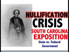 Learn about the Nullification Crisis and the South Carolina Exposition. Why was their another sectional crisis in the nation in Who will prevail. Ap Us History, South Carolina, School, Schools