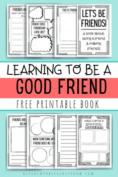 How to Be A Good Friend- A Free Printable Book for Kids - The Kitchen Table Classroom Encourage your kids to be thoughtful and intentional in thinking about how to be a good friend with these free friendship printables. Friendship Lessons, Friendship Activities, Kindness Activities, Teaching Friendship, Friendship For Kids, Preschool Friendship, Friendship Theme, Friendship Group, Social Skills Activities