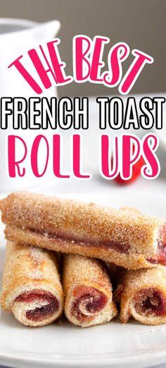 Cream Cheese Breakfast, Cream Cheese Roll Up, Strawberry French Toast, Strawberry Breakfast, French Toast Roll Ups, Best French Toast, Easy To Make Breakfast, Perfect Breakfast, Brunch Recipes