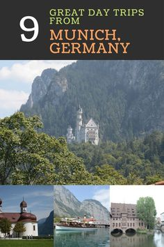 9 Great Day Trips from Munich, Germany.