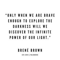 22 Brene Brown Quotes 190524 law of attraction quotes money quotes abraham hicks quotes inspirational spiritual quotes what a life quotes best quotes about life. Truth Quotes, Good Life Quotes, Great Quotes, Words Quotes, Quotes To Live By, Inspirational Quotes, Deep Quotes, Motivational Quotes, Fact Quotes