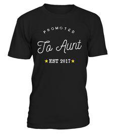 Promoted to Aunt TShirt  #nephew #nephewshirts #giftfornephew #niece #nieceshirts #giftforniece #family #hoodie #ideas #image #photo #shirt #tshirt #sweatshirt #tee #gift #perfectgift #birthday #Christmas