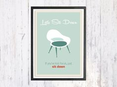 Retro Poster Pop Art Poster Let's Sit Down Retro Art by LooveMyArt
