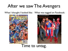 Be Your Own Superhero! (Just remember to untag the Facebook pics)  #Avengers #Timetountag