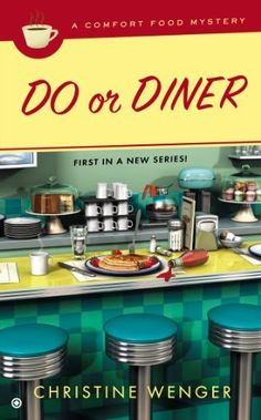 Do Or Diner: A Comfort Food Mystery by Christine Wenger, http://www.amazon.com/dp/0451415086/ref=cm_sw_r_pi_dp_5XyCrb1B99QWC