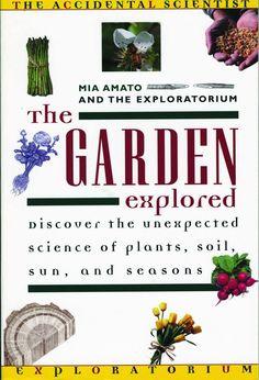 The Garden Explored