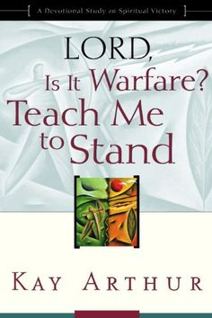 "Kay Arthur's book, Lord, is it Warfare? Teach Me to Stand... this links to my discussion of the first three chapters of the book on my blog, prayer-power.com ... along with one of my videos showing the book, and a list of ""red flag warning signs"" you may find helpful."