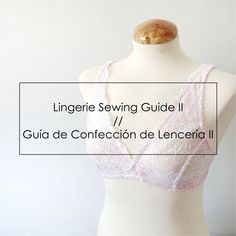 Coser bralette Hanna con telas de punto // Sewing Hanna bralette with knit fabrics — Studio COSTURA Sewing Lingerie, Extra Fabric, Sewing Hacks, Sewing Tips, Bra Tops, Diy Clothes, Chic Outfits, Sewing Patterns, Instagram