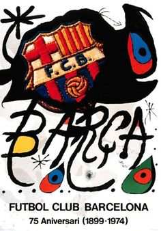 FC Barcelona (1899-1974). On the 75th anniversary of FC Barcelona, Joan Miró created 'El Barça' (1974) a extraordinary lithograph for a poster.