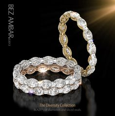 Do not miss the unique design of the Diversity eternity bands! An imaginative combination of oval and Blaze cut diamonds only at Bez Ambar .