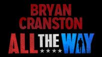 All the Way starring Bryan Cranston at Neil Simon Theatre on Apr 25, 2014