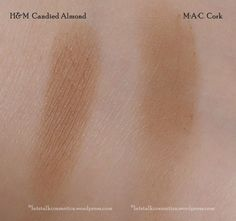 Candied Almond H&M High Impact Eye Colour and Cork MAC eyeshadow