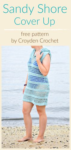 Sandy Shore Crochet Cover Up - A free pattern by Croyden Crochet The Sandy Shore Cover Up is a lightweight and airy pattern that is crocheted using Lion Brand's Ribbonaire yarn. A free pattern by Croyden Crochet! Crochet Beach Dress, Crochet Tunic, Crochet Clothes, Easy Crochet, Crochet Tops, Crochet Dresses, Crochet Sweaters, Crochet Summer, Crochet Mask