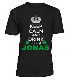# Keep Calm And Drink Like JONAS .  HOW TO ORDER:1. Select the style and color you want: 2. Click Reserve it now3. Select size and quantity4. Enter shipping and billing information5. Done! Simple as that!TIPS: Buy 2 or more to save shipping cost!This is printable if you purchase only one piece. so dont worry, you will get yours.Guaranteed safe and secure checkout via:Paypal | VISA | MASTERCARD