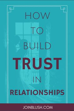 build trust in relationships, relationship advice, relationship tips, jealousy, jealousy advice