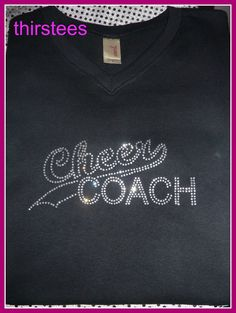 Cheer Coach T Shirt Several shirt styles to choose by thirstees, $17.99 - cute for cheer coach gift