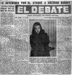 Soledad lutou contra as ditaduras do Paraguai, do Uruguai e do Brasil. Foi assassinada em Recife, no dia 8 de janeiro de 1973. Foi entregada pelo cabo Anselmo, um infiltrado do regime militar nos g…
