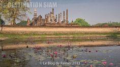 Destination Siam (Le Blog de Rainier) Le Parc Historique de Sukhothai (Phitsanulok)