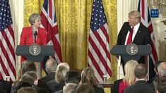 President Trump and PM May Joint Press Conference