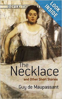 The Necklace and Other Short Stories (Dover Thrift Editions): Guy de Maupassant: Recommended by Jeffrey Archer in The Week