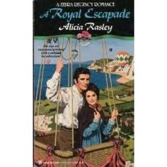 Alicia Rasley - A Royal Escapade (Zebra Regency Romance)