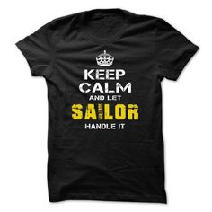 Let SAILOR Handle it! - #red shirt #sleeve tee. GET YOURS => https://www.sunfrog.com/LifeStyle/Let-SAILOR-Handle-it.html?68278