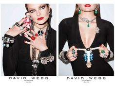 This David Webb campaign made me fall in love with marketing all over again. With a bit of an homage to Marc Jacobs's randomness, this David Webb F/W 2011 ad campaign by Terry Richardson & styled by Carine Roitfeld kills it -- kinda weird. edgy. sexy. draped in phenomenal jewelry. sold.