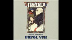 Popol Vuh - Nosferatu: Phantom der Nacht - Full Soundtrack 1978
