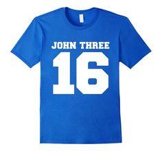 Amazon.com: John Three 16 John 3:16 Whosoever Bible Verse T-Shirt: Clothing