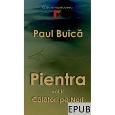 """Cel de-al doilea volum în format electronic (EPUB) al trilogiei """"Pientra"""" din Colecția """"Hyperboreea"""" Ebooks"""