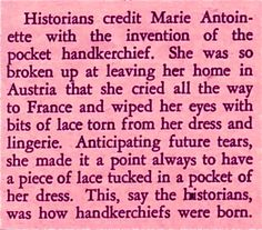 MARIE ANTOINETTE! the birth of the handkerchief
