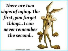 Two Signs Of Aging Pictures, Photos, and Images for Facebook, Tumblr, Pinterest, and Twitter