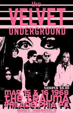 love happy music rock Concert Grunge happiness Lou Reed Andy Warhol 1968 underground tickets velvet underground the velvet underground The Velvet Underground, Underground Tour, Underground Music, Rock Posters, Band Posters, Event Posters, Film Posters, Kunst Poster, Poster S