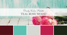 Daily Color Palette: Teal Rose Wood - Life Rooted in Design. Find Daily Color Inspiration. Never Stop Looking for Inspiration! Never Stop Chasing Your Passion!