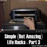 Simple But Amazing Life Hacks – Part 3