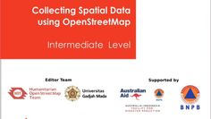 Module: How to Collecting Spatial Data using OpenStreetMap (OSM) [Intermediate Level]
