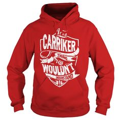 It's a CARRIKER Thing You Wouldn't Understand Name Shirts #gift #ideas #Popular #Everything #Videos #Shop #Animals #pets #Architecture #Art #Cars #motorcycles #Celebrities #DIY #crafts #Design #Education #Entertainment #Food #drink #Gardening #Geek #Hair #beauty #Health #fitness #History #Holidays #events #Home decor #Humor #Illustrations #posters #Kids #parenting #Men #Outdoors #Photography #Products #Quotes #Science #nature #Sports #Tattoos #Technology #Travel #Weddings #Women