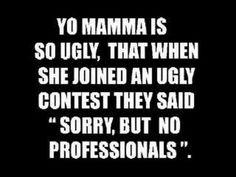 yo mama joke | yo mama s so fat she can t even jump to a conclusion yo mama s so fat ...