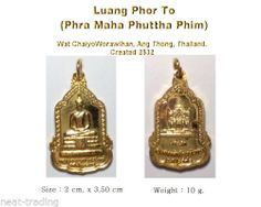 phra thai amulet luang phor to phra maha phuttha phim wat chaiyoworawihan 2532 #phra #luangphor #thai #amulet