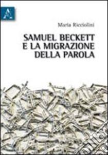Samuel Beckett e la migrazione della parola   Maria Ricciolini   Aracne   2010 Samuel Beckett, How To Dry Basil, Senior Boys