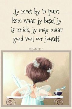 Jy is uniek Goeie More, Afrikaans Quotes, Life Lessons, Favorite Quotes, Verses, Thats Not My, Prayers, Life Quotes, Bible