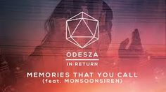 Image result for odesza memories that you call